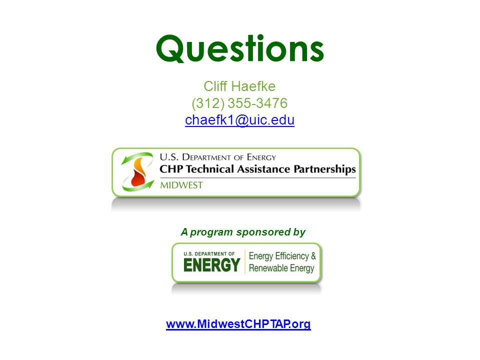 Questions Cliff Haefke (312) 355-3476 chaefk1@uic.edu A program sponsored by www.MidwestCHPTAP.org