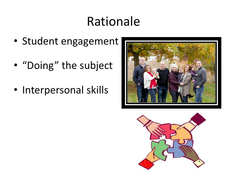 """Rationale Student engagement """"Doing"""" the subject Interpersonal skills"""