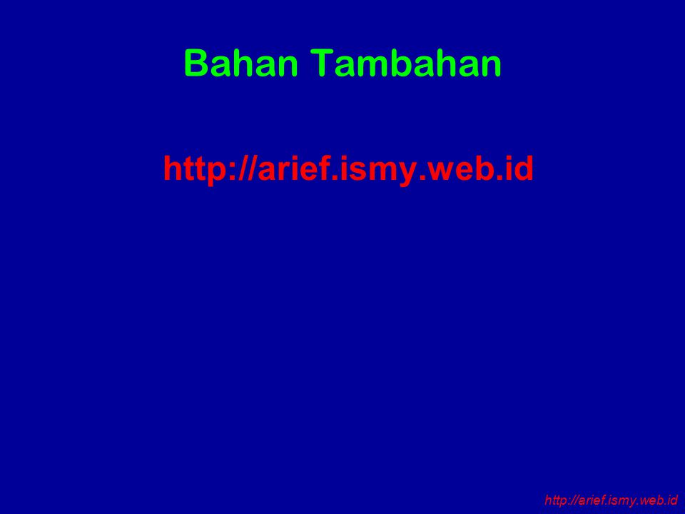 Bahan Tambahan http://arief.ismy.web.id