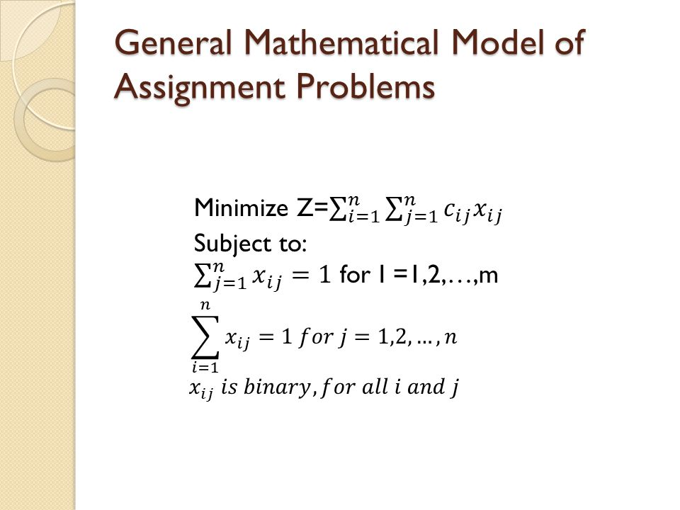 General Mathematical Model of Assignment Problems