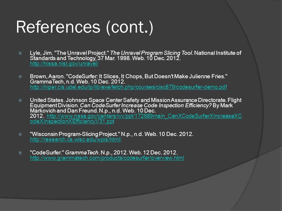 References (cont.)  Lyle, Jim.