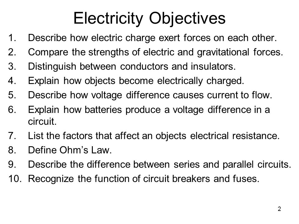 3 Electric Charge A.Protons have positive charge; electrons have negative charge.