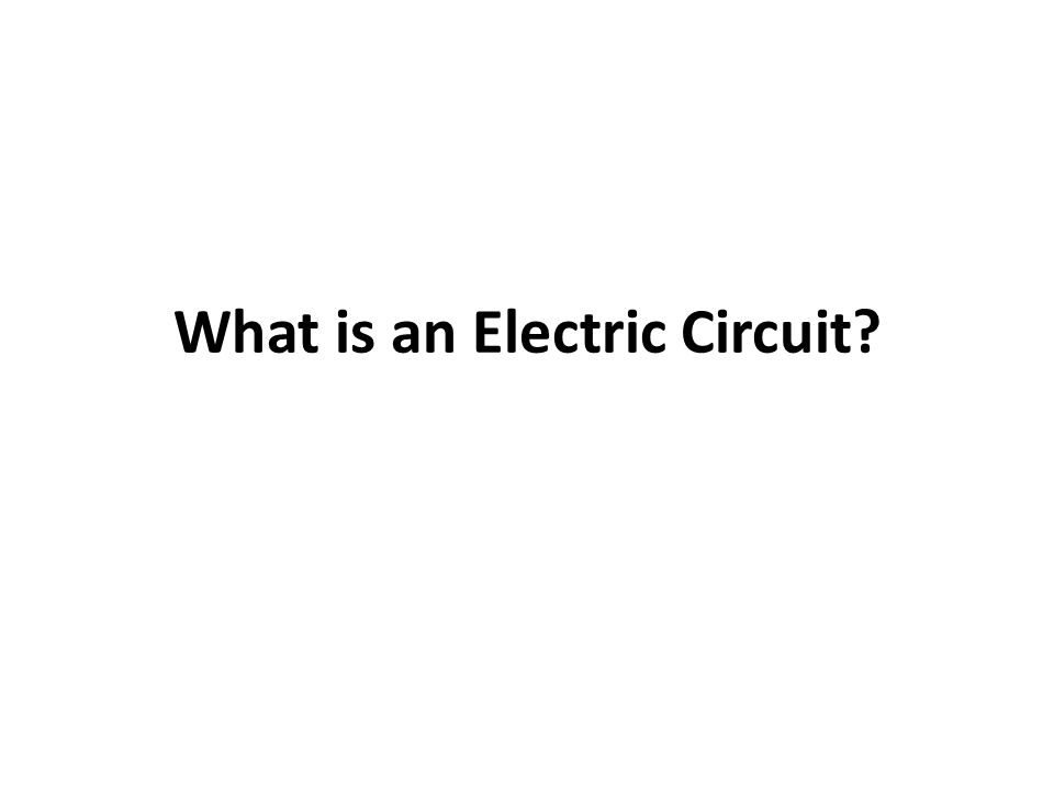 What is an Electric Circuit?