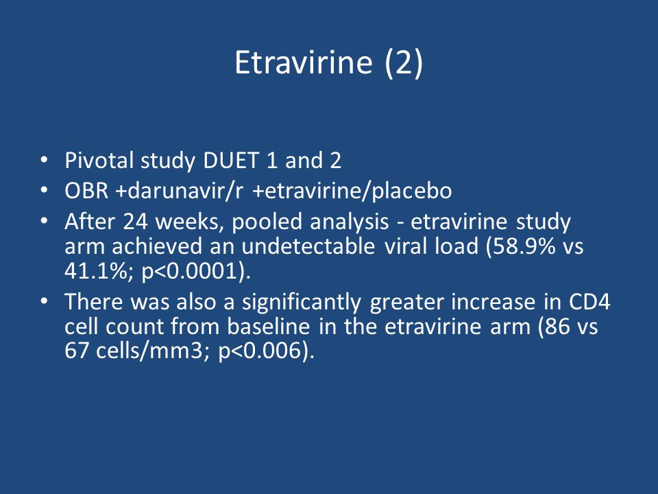 Treatment-experienced patients POWER 1 and POWER 2 were randomized, multinational, phase IIB trials, which compared DRV co-administered with low-dose RTV to other PIs in a population of highly treatment-experienced patients