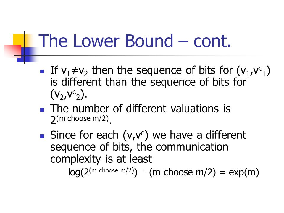 The Lower Bound – cont.