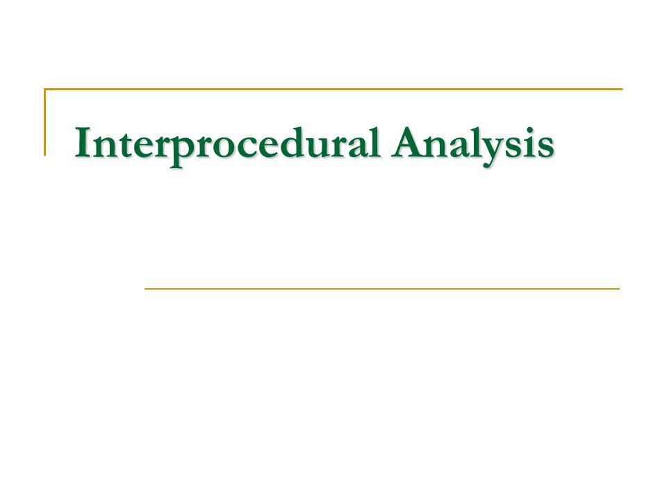 Interprocedural Analysis
