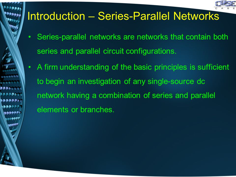 Introduction – Series-Parallel Networks Series-parallel networks are networks that contain both series and parallel circuit configurations. A firm und