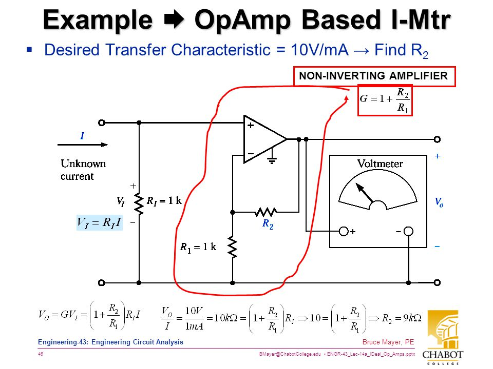 BMayer@ChabotCollege.edu ENGR-43_Lec-14a_IDeal_Op_Amps.pptx 46 Bruce Mayer, PE Engineering-43: Engineering Circuit Analysis Example  OpAmp Based I-Mt
