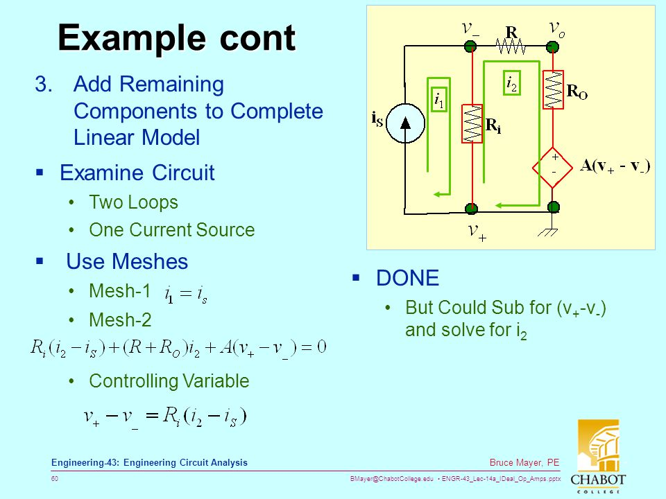 BMayer@ChabotCollege.edu ENGR-43_Lec-14a_IDeal_Op_Amps.pptx 60 Bruce Mayer, PE Engineering-43: Engineering Circuit Analysis Example cont 3.Add Remaini