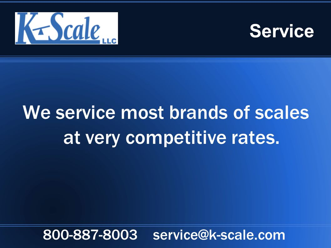 Service We service most brands of scales at very competitive rates.