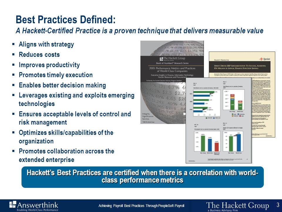 3 Answerthink Overview | June 30, 2003 Achieving Payroll Best Practices Through PeopleSoft Payroll 3  Aligns with strategy  Reduces costs  Improves