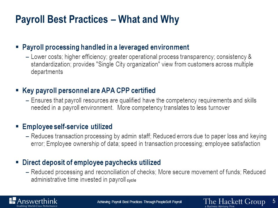 5 Answerthink Overview | June 30, 2003 Achieving Payroll Best Practices Through PeopleSoft Payroll 5 Payroll Best Practices – What and Why  Payroll p