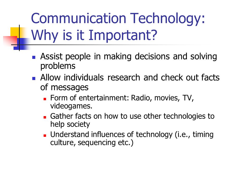Communication Technology: Why is it Important.