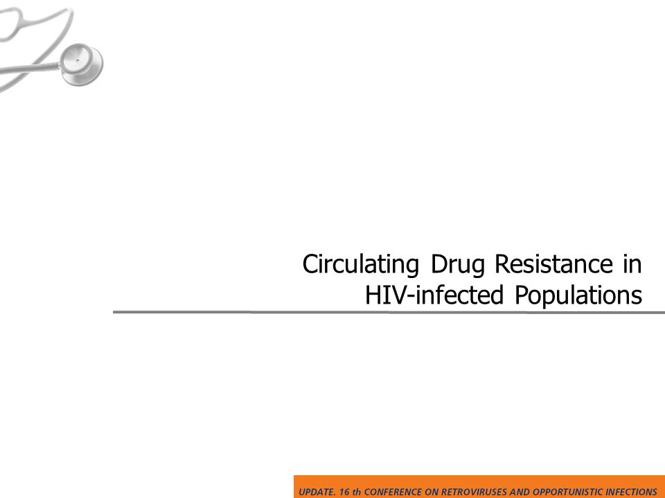 Circulating Drug Resistance in HIV-infected Populations