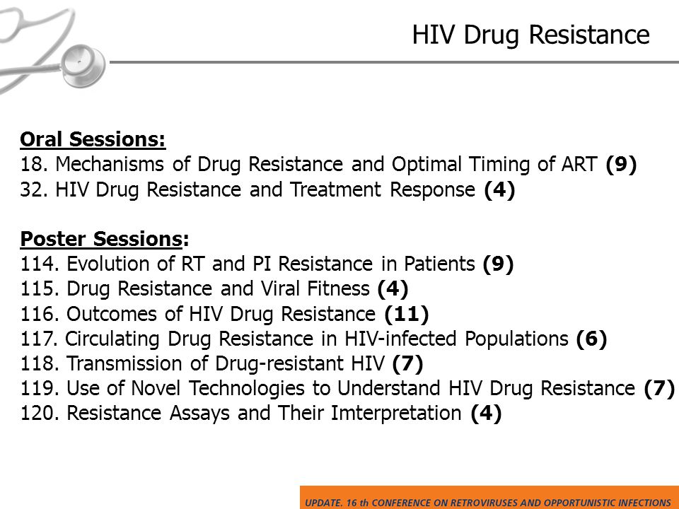 HIV Drug Resistance Oral Sessions: 18.