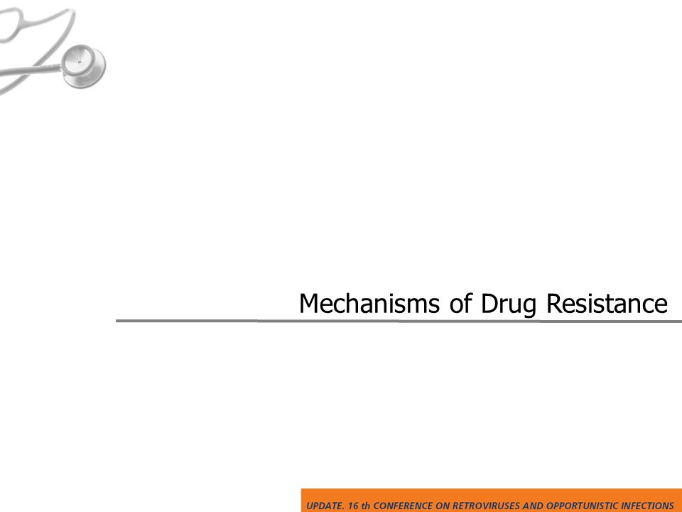 Mechanisms of Drug Resistance