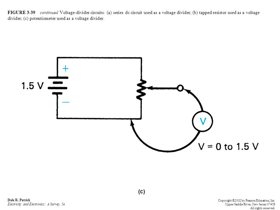 FIGURE 3-39 continued Voltage-divider circuits: (a) series dc circuit used as a voltage divider; (b) tapped resistor used as a voltage divider; (c) potentiometer used as a voltage divider.