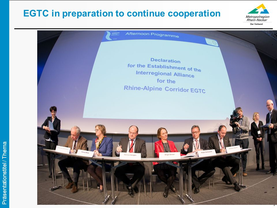 Präsentationstitel / Thema 7 EGTC in preparation to continue cooperation