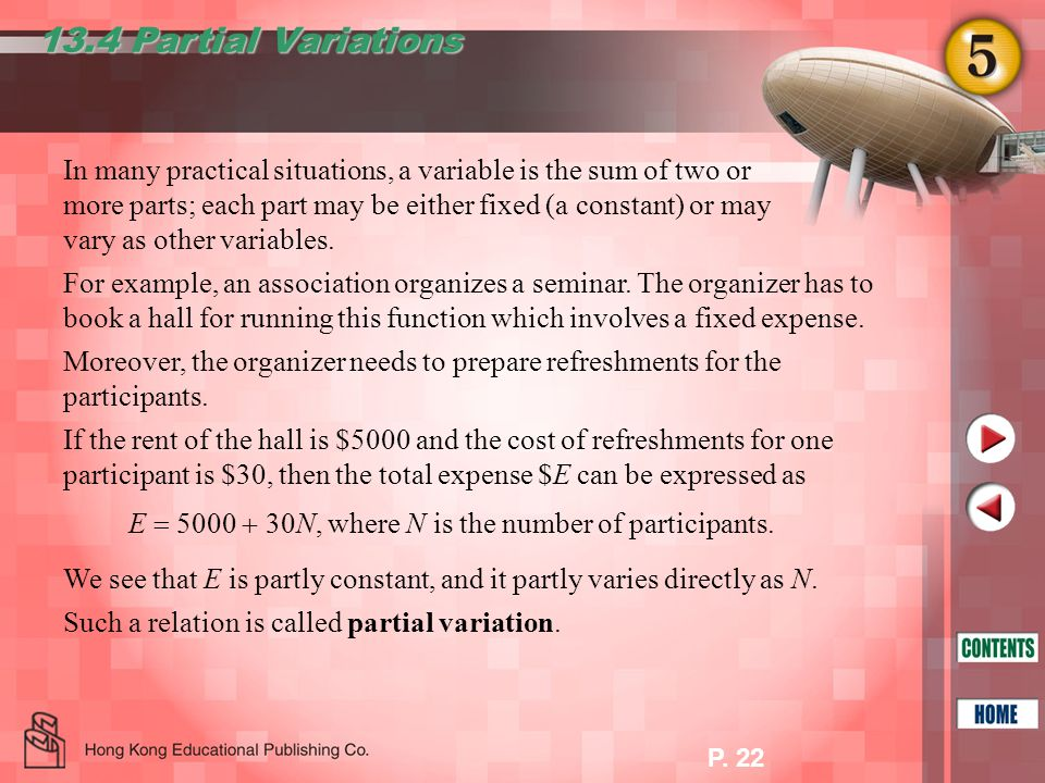 P. 22 13.4 Partial Variations In many practical situations, a variable is the sum of two or more parts; each part may be either fixed (a constant) or
