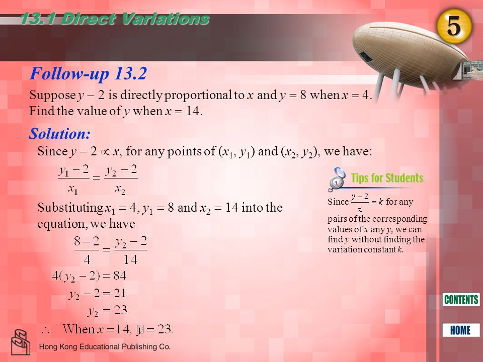 Follow-up 13.2 13.1 Direct Variations Suppose y  2 is directly proportional to x and y  8 when x  4.