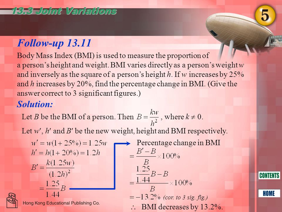 Follow-up 13.11 13.3 Joint Variations  BMI decreases by 13.2%.