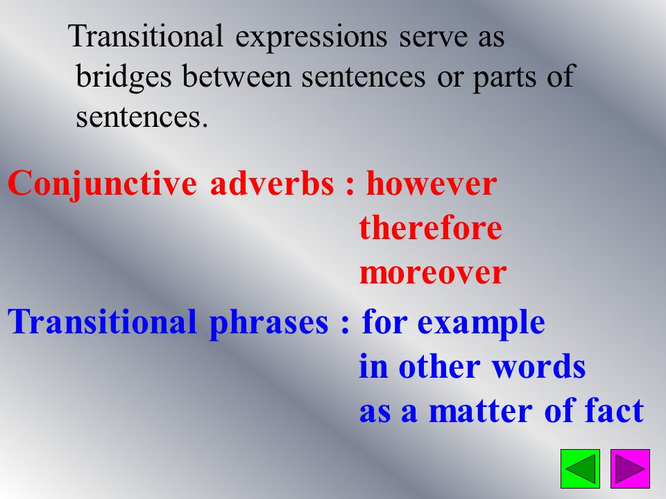Use Proper Transitional Expressions