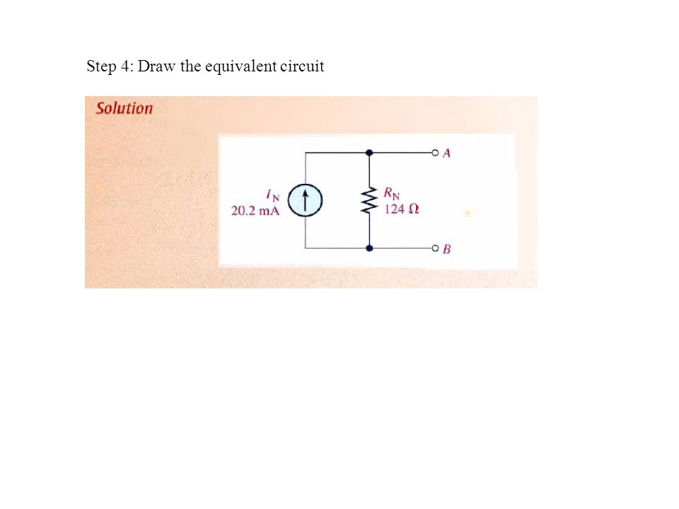 Step 4: Draw the equivalent circuit