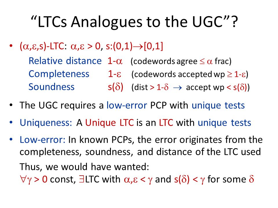 LTCs Analogues to the UGC .