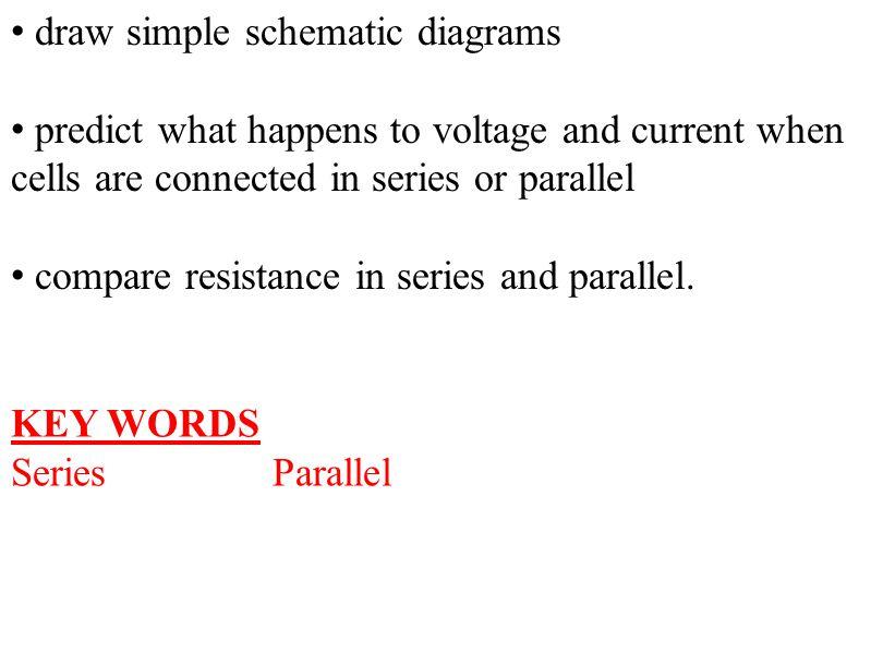 Resistors in Series Current is the same through each resistor.