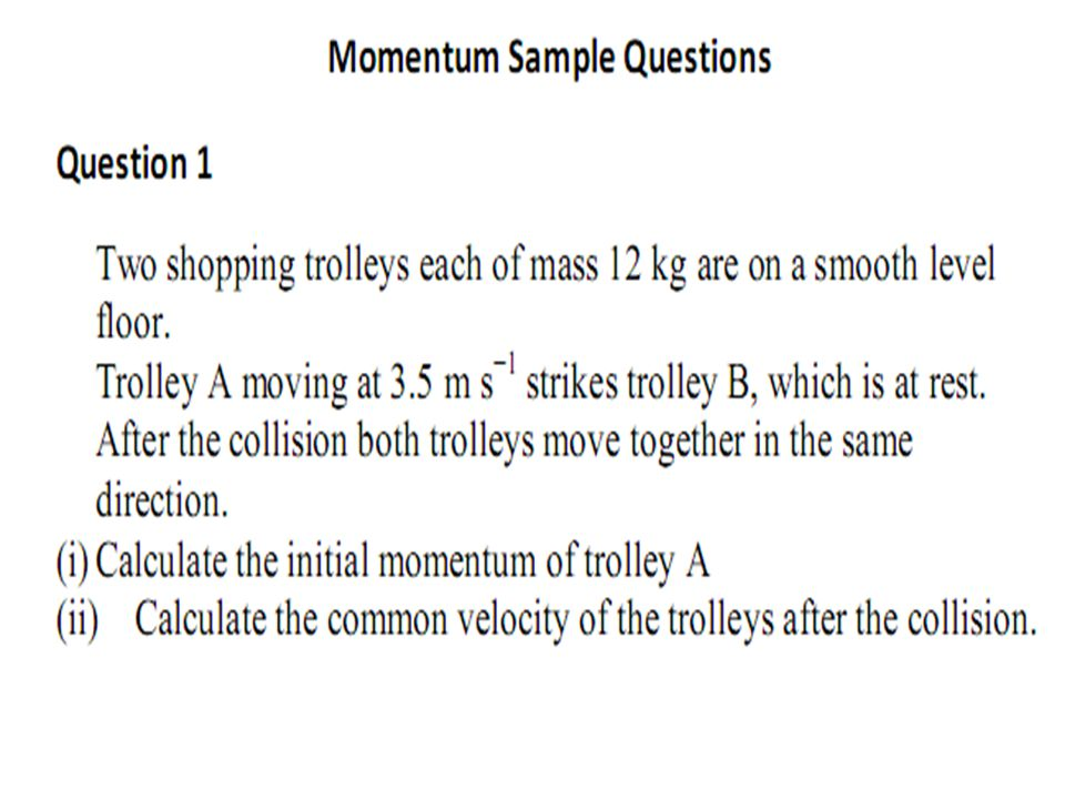 Calculate the velocity before the collision, and after the collision, momentum before the collision=momentum after the collision, m 1 u = (m 1 + m 2 )