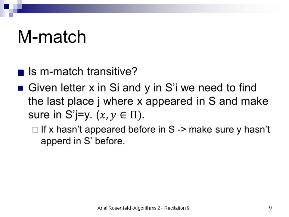 Ariel Rosenfeld- Algorithms 2 - Recitation 9 9 M-match