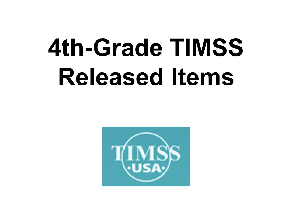 4th-Grade TIMSS Released Items
