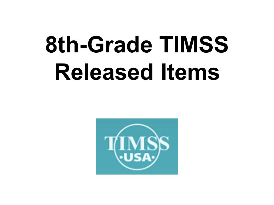 8th-Grade TIMSS Released Items