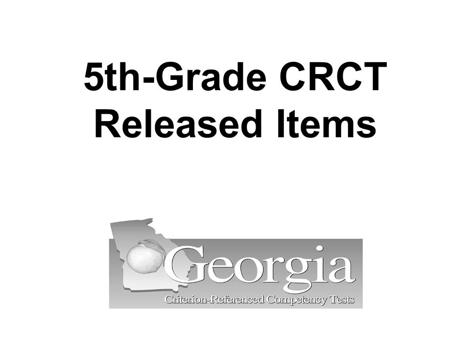 5th-Grade CRCT Released Items