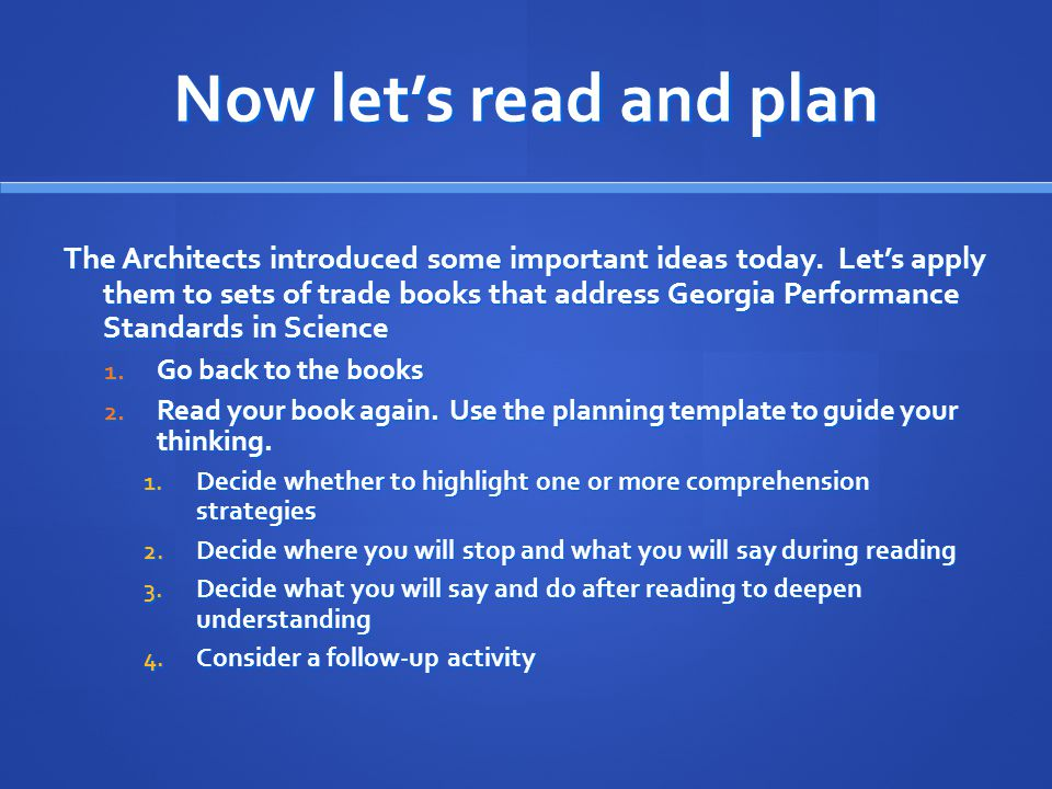 Now let's read and plan The Architects introduced some important ideas today.