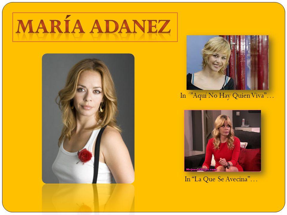 Who is María Adánez.