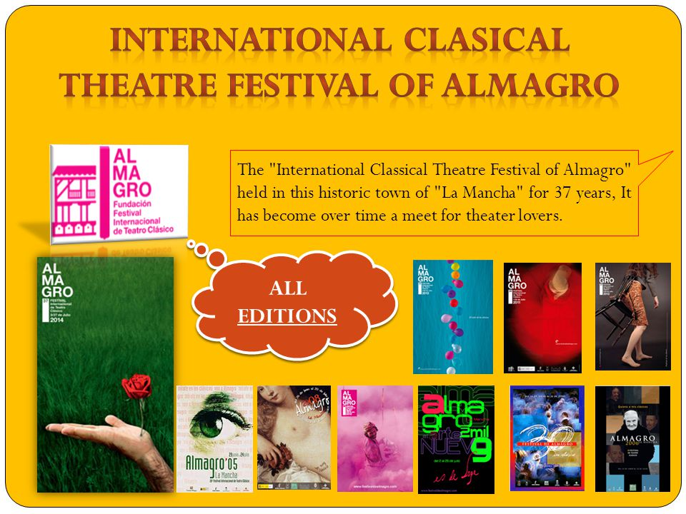 The International Classical Theatre Festival of Almagro held in this historic town of La Mancha for 37 years, It has become over time a meet for theater lovers.