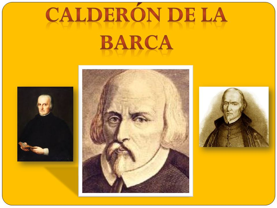 Calderón de la Barca was born on January 17, 1600, and died on May 25, 1681.