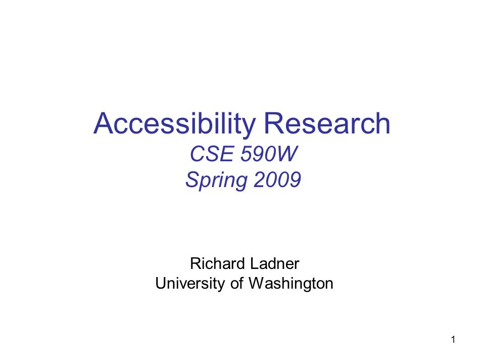 12 What We'll Do Today Models of Disability Data History – Disability and HCI Accessibility Research at UW Discussion
