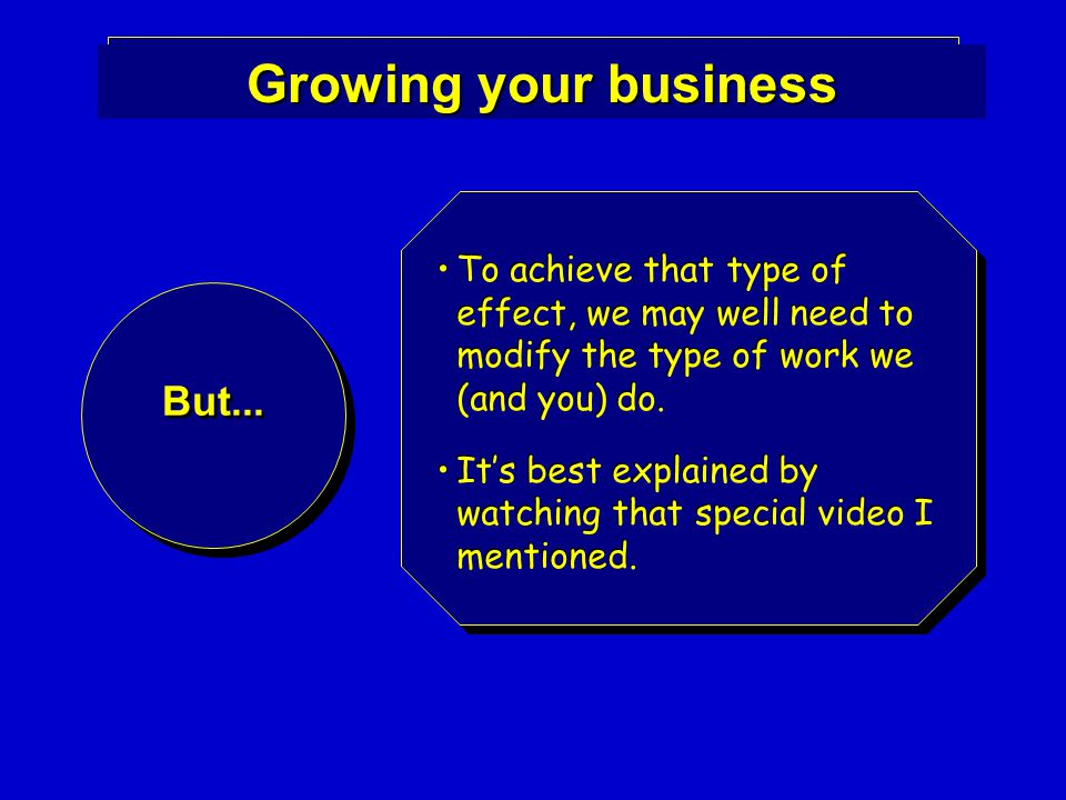 Growing your business But...
