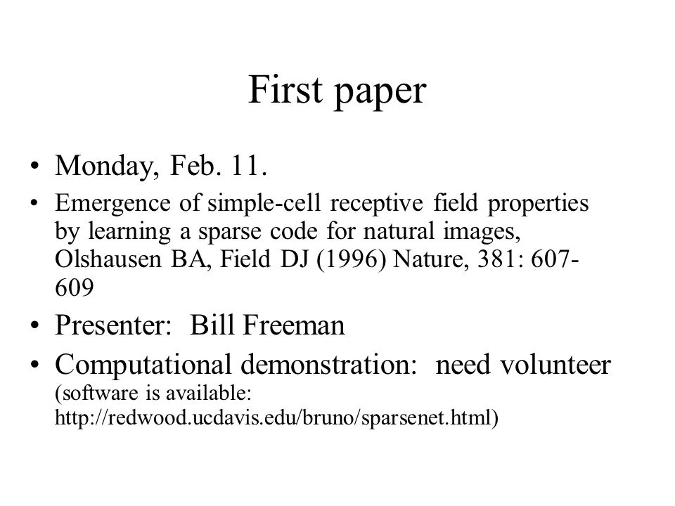 First paper Monday, Feb. 11.