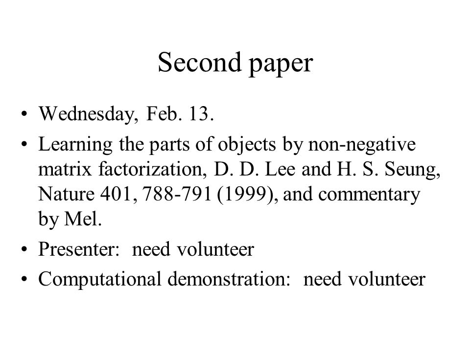 Second paper Wednesday, Feb. 13.