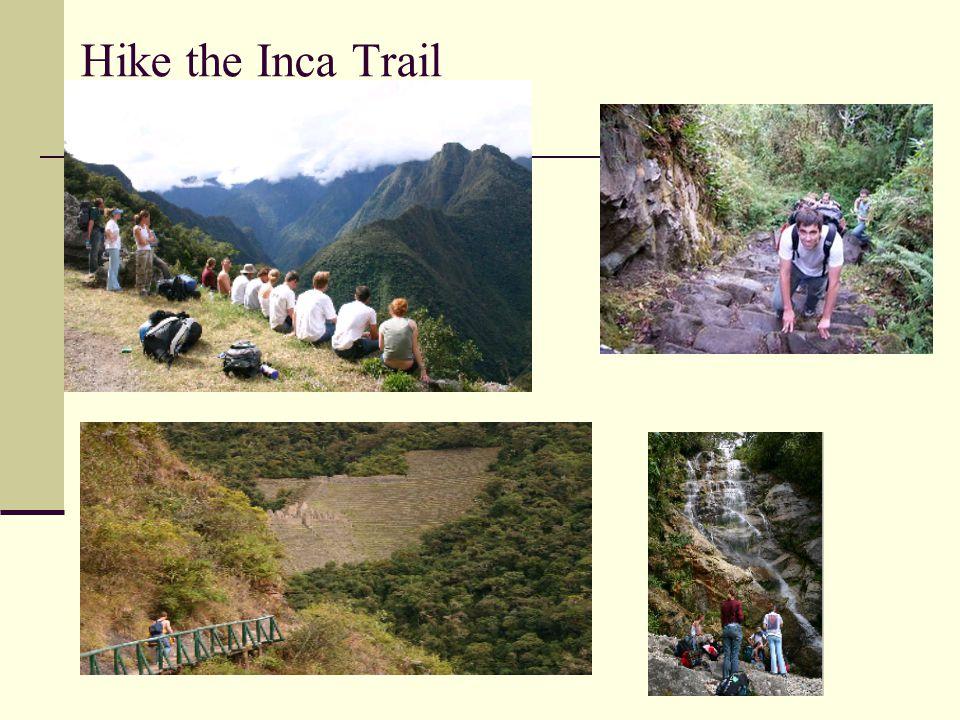Hike the Inca Trail