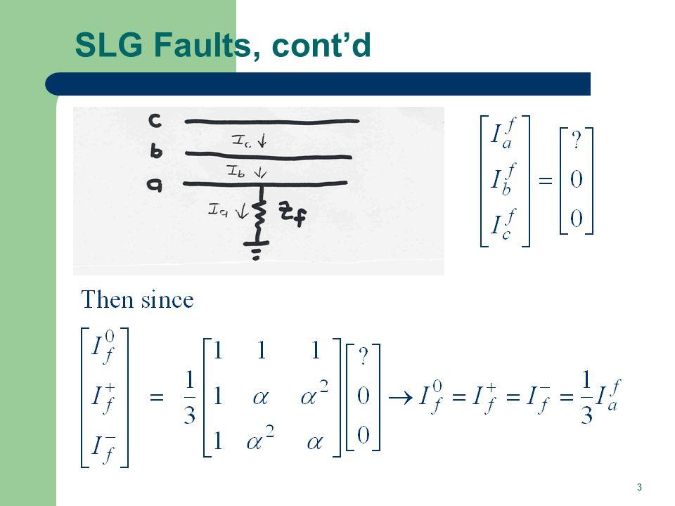 3 SLG Faults, cont'd