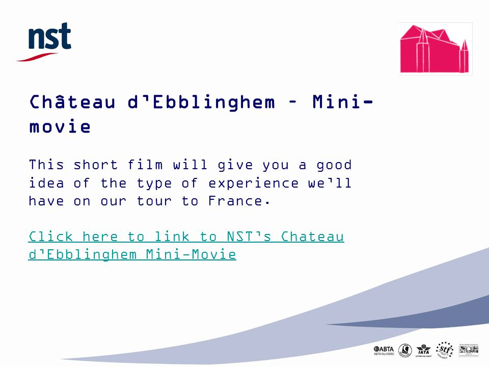 Château d'Ebblinghem – Mini- movie This short film will give you a good idea of the type of experience we'll have on our tour to France. Click here to