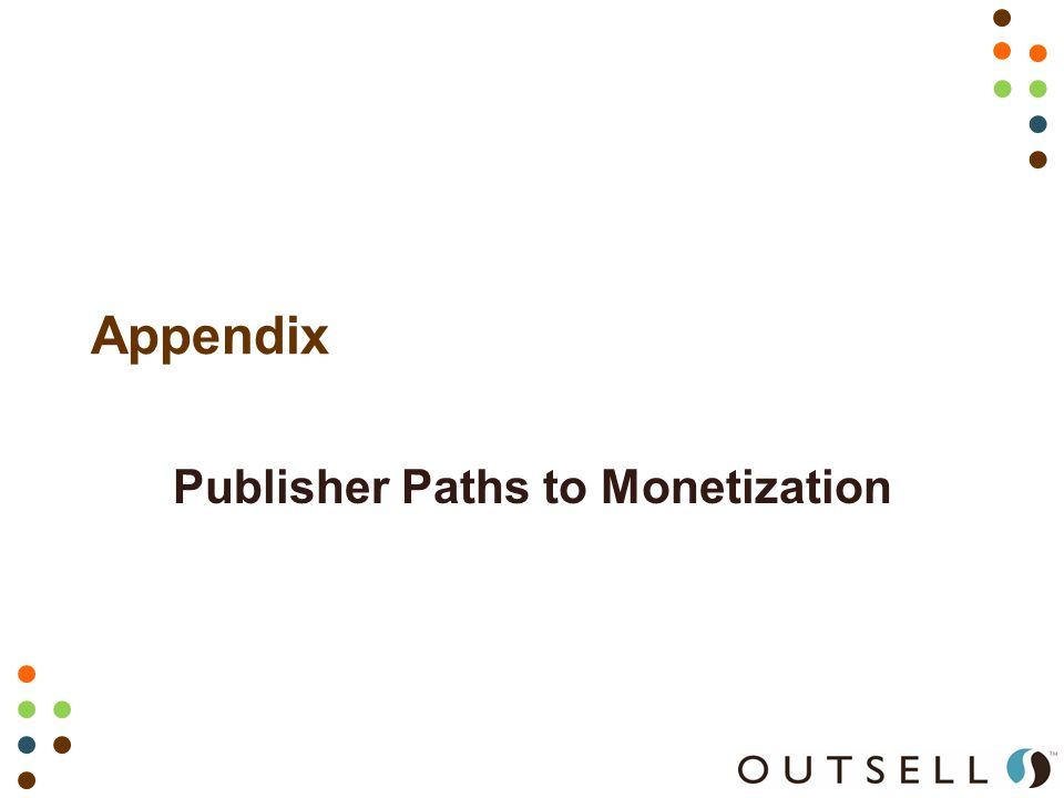 Appendix Publisher Paths to Monetization