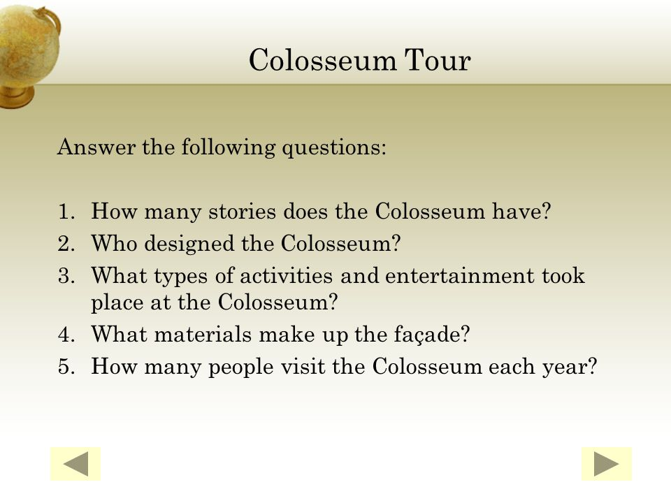 About: The Colosseum held gladiatorial combats for a 50,000 crowd.