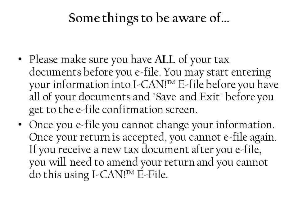 E-Filing Electronic filing is available to taxpayers using I-CAN.