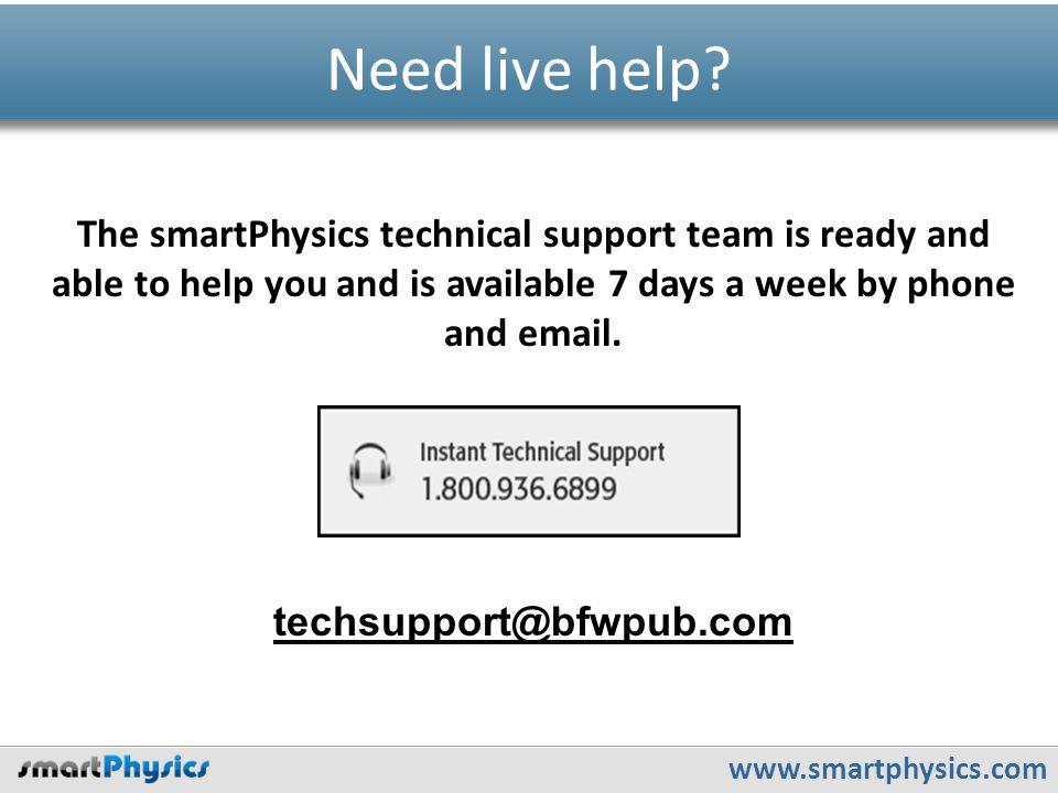 www.smartphysics.com Need live help.