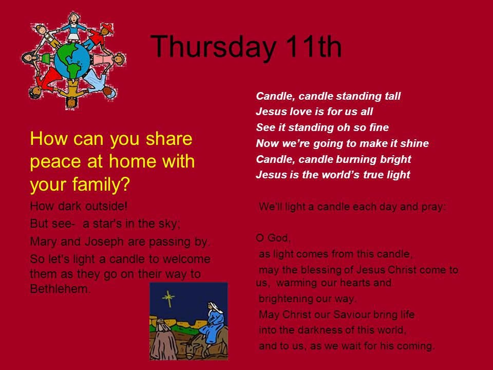 Thursday 11th How can you share peace at home with your family.